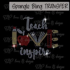 Teach Love Inspire Transfer-SPANGLE