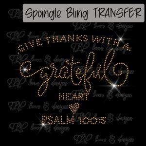 Give Thanks Grateful Psalms -SPANGLE
