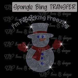 I'm Freaking Freezing Snowman-SPANGLE