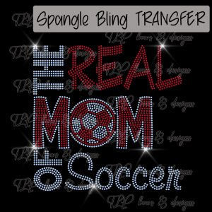 The Real Mom of Soccer-SPANGLE Choose color