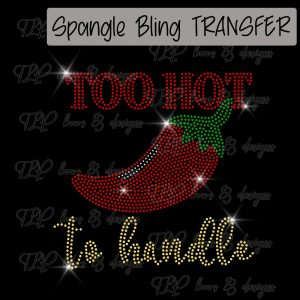 Too Hot to Handle Chili Pepper-SPANGLE