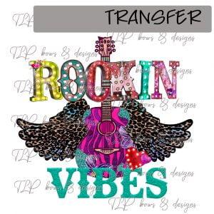 Rockin Vibes Rockin Wings -Transfer