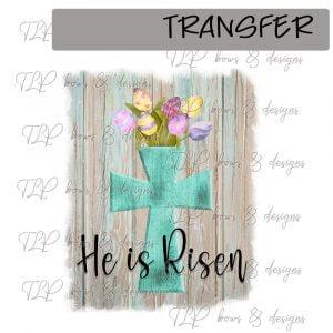 He is Risen Easter Egg Arangement -Transfer