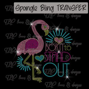 Born to Stand Out -SPANGLE