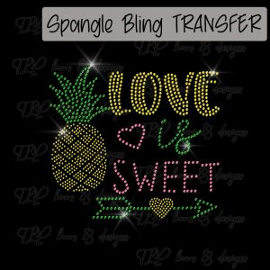 Love is SWEET Pineapple Youth Sized -SPANGLE