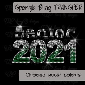 Senior 2021 Choose your colors -SPANGLE