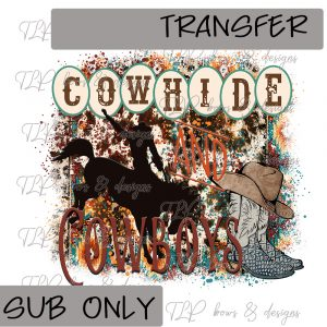 Cowhide and Cowboys -Transfer