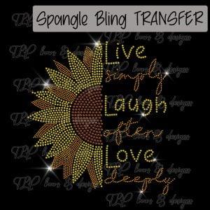 Sunflower Live Laugh Love-SPANGLE