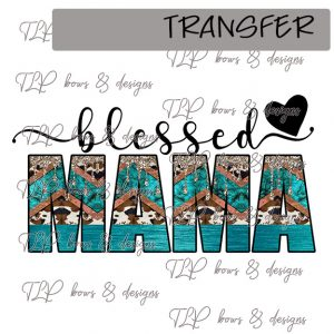 Blessed Mama Cowhide Rustic-Transfer