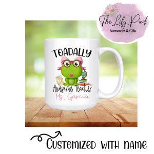 Toadally Awesome Teacher-Ceramic Mug with Name Option