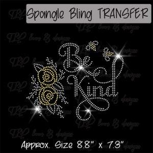Be Kind  -SPANGLE