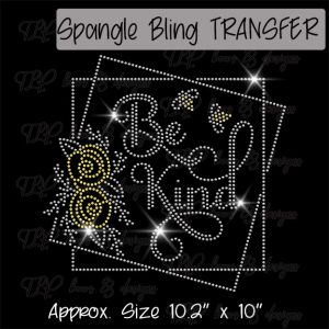 Be Kind with Frame -SPANGLE