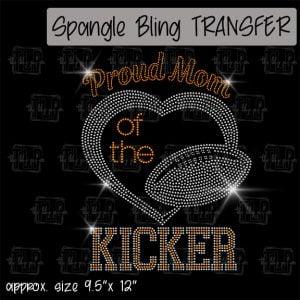 Proud Mom of Football Kicker-SPANGLE