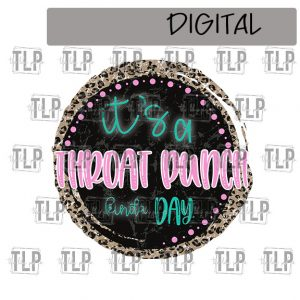 It's a Throat Punch Kinda Day Cheetah Sublimation Printable File