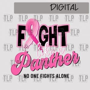 Fight like a Panther Breast Cancer  Sublimation Printable File