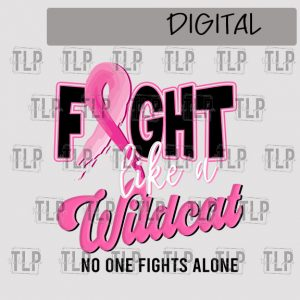 Fight like a Wildcat Breast Cancer Sublimation Printable File