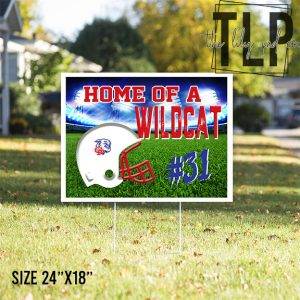 Home of a Wildcat Football Yard Sign